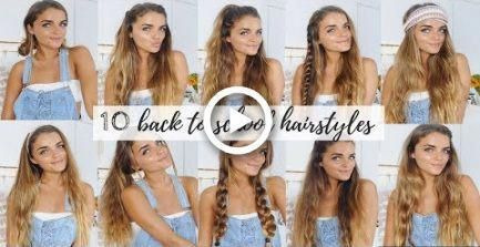 10 QUICK & EASY HAIRSTYLES FOR BACK TO SCHOOL