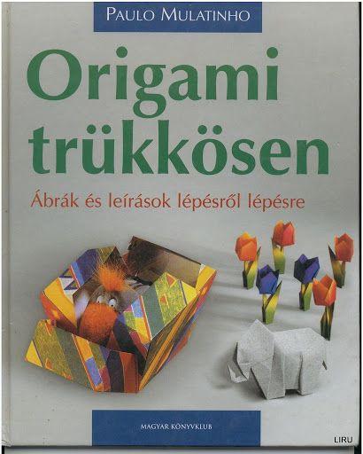 Origami trükkösen - Origami Kreatív - Picasa Webalbumok