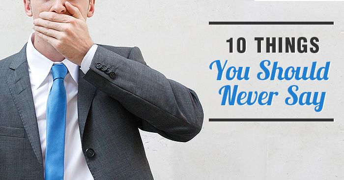 10 Things You Should Never Say to a Real Estate Agent | Lighter Side of Real Estate