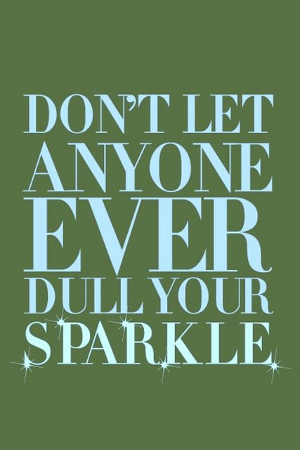 thought for the day.Thoughts, Remember This, Friends, Inspiration, Little Girls Room, Daughters, Sparkle Quotes, Glitter, Mottos