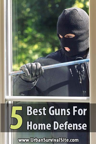 5 Best Guns For Home Defense   Urban Survival Site