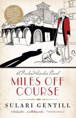 journey-and-destination: AusReading Month 2016: Miles Off Course by Sulari Gentill