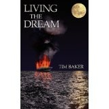 Living the Dream (Paperback)By Tim Baker