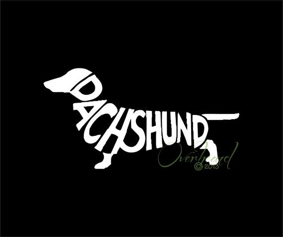 Dachshund Word Vinyl Decal A MUST HAVE for every Doxie Lover!!!!    Decal Size (height by width): 3.5x 5.75 Our decals are perfect for and can be