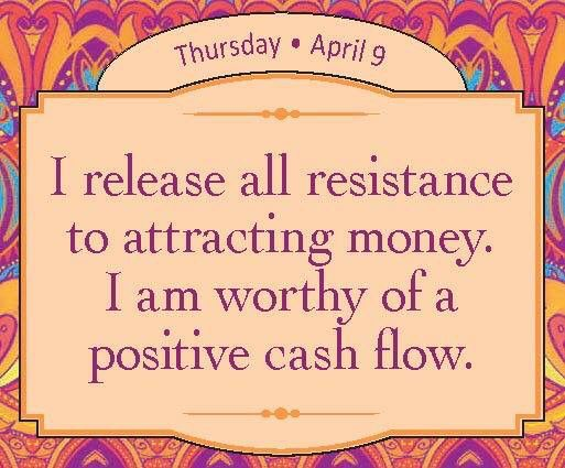 I release all resistance to attracting money. I am worthy of a positive cash flow. - Louise Hay #LOA #abundance @hayhouseinc