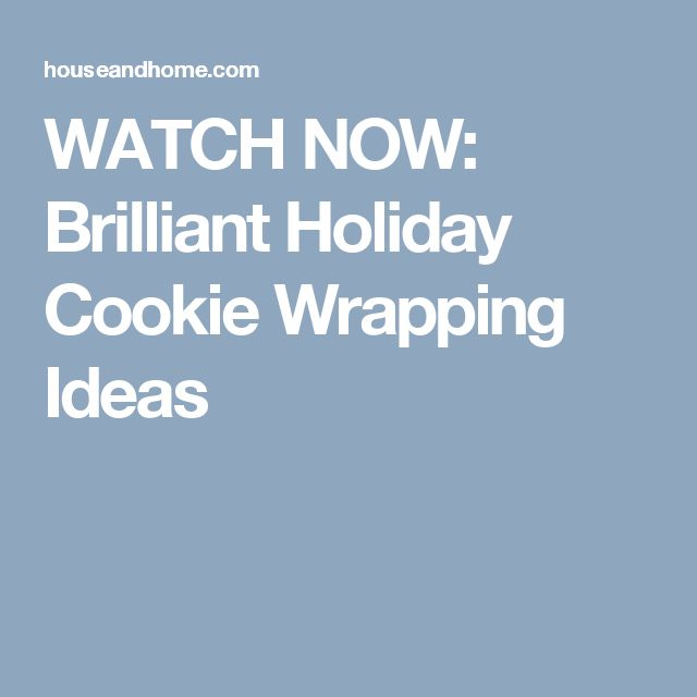 WATCH NOW: Brilliant Holiday Cookie Wrapping Ideas