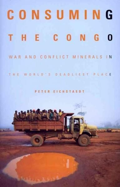 Every time you use a cell phone or log on to a computer, you could be contributing to the death toll in the bloodiest, most violent region in the world: the eastern Congo. Rich in ?conflict minerals--