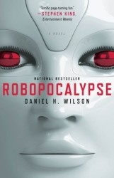 Robopocalypse, by Daniel L. Wilson. What if the dazzling technology that runs the world turned against us? This is going to be Steven Spielberg's summer 2013 blockbuster!!