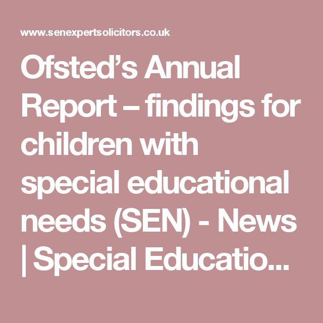 Ofsted's Annual Report – findings for children with special educational needs (SEN) - News | Special Educational Needs Solicitors, Boyes Turner : News | Special Educational Needs Solicitors, Boyes Turner
