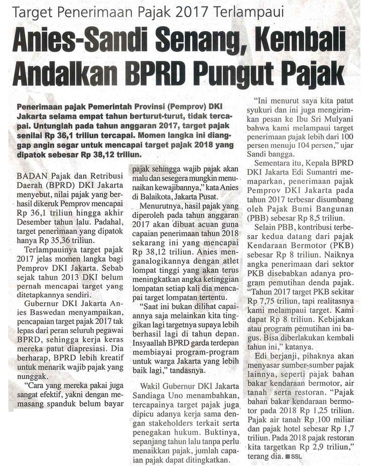 Anies-Sandi Senang, Kembali Andalkan BPRD Pungut Pajak Ekonomi BADAN PAJAK DAN RETRIBUSI DAERAH Kamis, 04 Januari 2018 Rakyat Merdeka,Hal :19b  Jurnalis - SSL