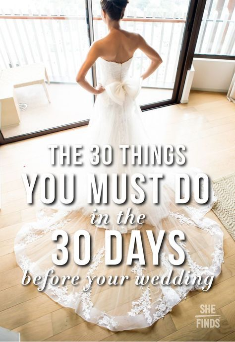 The month leading up to your wedding day is a busy one with lots of things to do. To make sure you don't forget anything important, check out this list of 30 tasks you need to do in the 30 days before your I Dos at http://www.shefinds.com/2015/the-30-things-you-must-do-in-the-30-days-before-your-wedding/