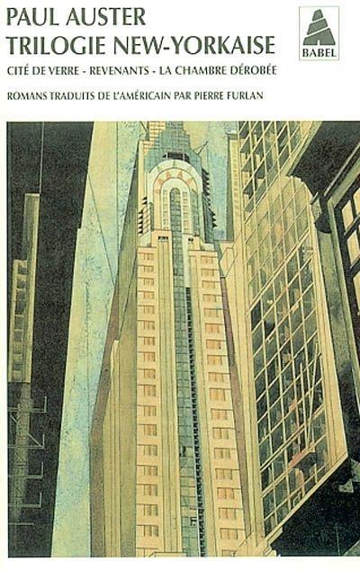 Paul Auster x Trilogie new-yorkaise : Cité de verre - Revenants - La Chambre dérobée