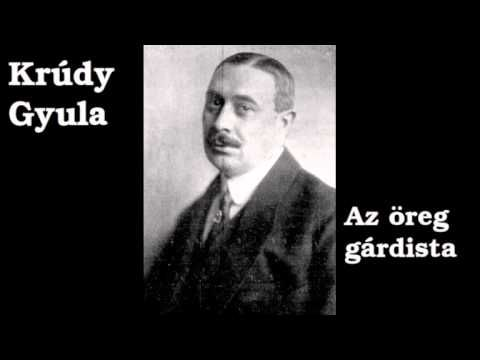 Krúdy Gyula - Az öreg gárdista (hangoskönyv)