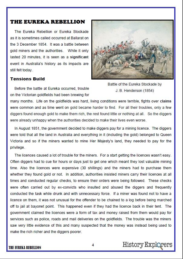Resource Pack: The Eureka Rebellion. This is one of the pages which make up History Explorer's resource pack - The Eureka Rebellion. This pack can be used to introduce you and your students to the history and the significance of the Eureka Rebellion. It contains: One four page article about the Eureka rebellion, Background Information, Activity suggestions, Six supporting activity sheets.