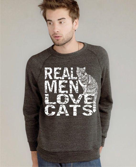 Real Men Love Cats Cat Sweatshirt on Organic Fleece by rctees, $35.00