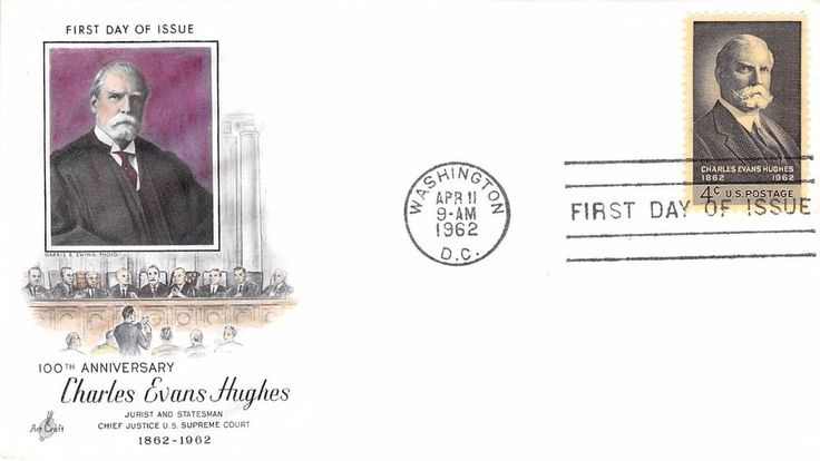 1962 Charles Evans Hughes Hand Colored Art Craft First Day Cover