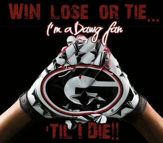 georgia bulldog fans win lose or tie i m a dawg fan til i die sports 5893