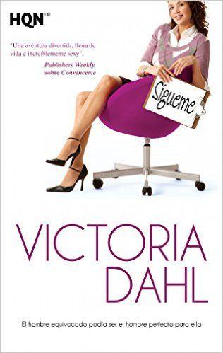Sígueme (HQN) eBook: Victoria Dahl: Amazon.es: Tienda Kindle