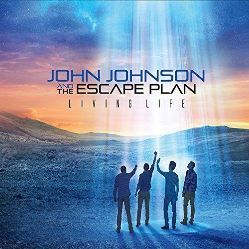 John Johnson & The Escape Plan - Living Life