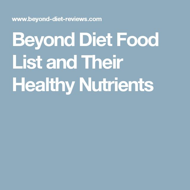Beyond Diet Food List and Their Healthy Nutrients