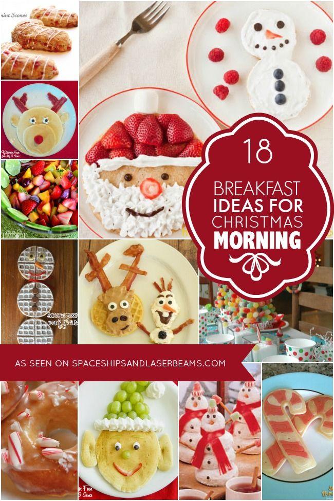 18 Christmas Morning Breakfast Ideas - Spaceships and Laser Beams