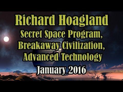 Richard Hoagland Interview: Secret Space Program, Breakaway Civilizations, Advanced Technology - YouTube