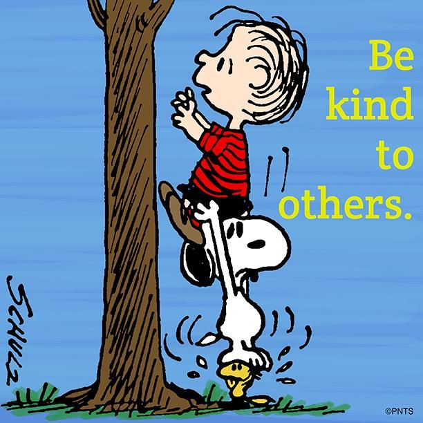 Be Kind To Others - Linus On Snoopy's Shoulders On Top fo Woodstock's Shoulders