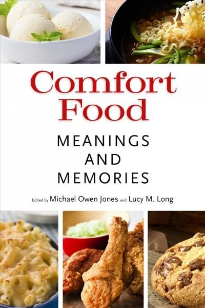 Comfort Food: Meaning and Memories