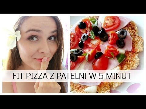 FIT PIZZA z patelni w 5 minut - YouTube