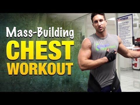 ▶ Chest Workouts For Mass: Incredible Chest Workout Routine For Strong, Muscular Pecs - YouTube