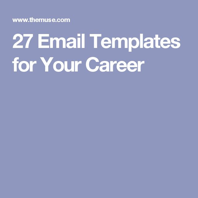 27 Email Templates for Your Career