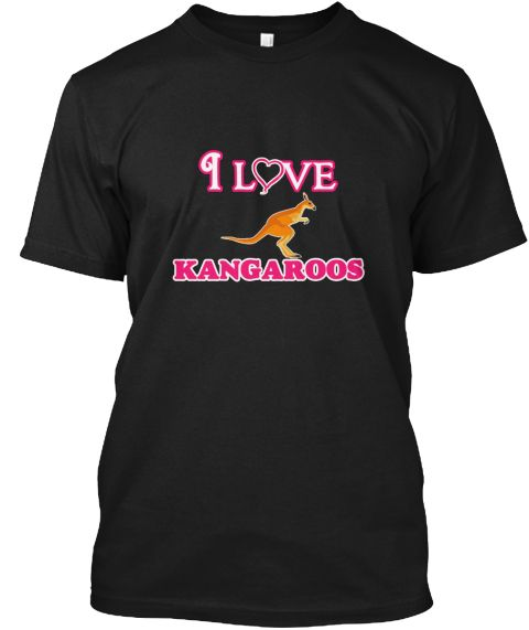 I Love Kangaroos Black T-Shirt Front - This is the perfect gift for someone who loves Kangaroo. Thank you for visiting my page (Related terms: Love Kangaroos,kangaroo,animal,animals,Australia,kangaroo,kangaroos,captain kangaroo,red kangaroo,ka #Kangaroo, #Kangarooshirts...)