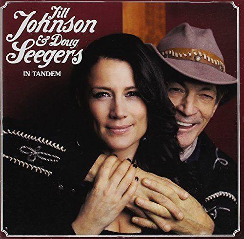 Jill Johnson/Doug Seegers - In Tandem