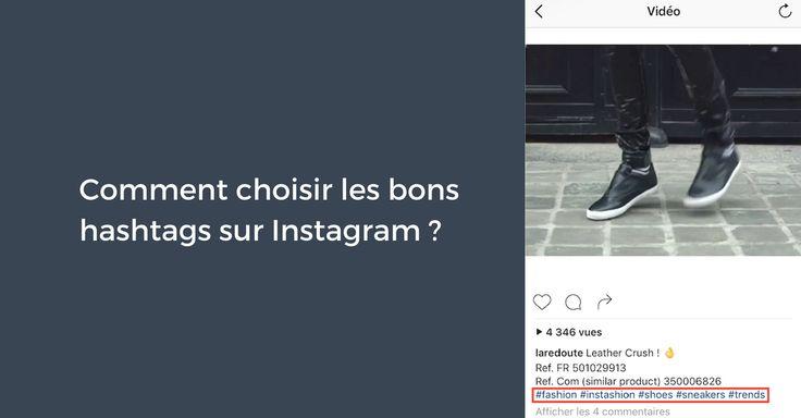 Comment choisir les bons hashtags sur Instagram ?