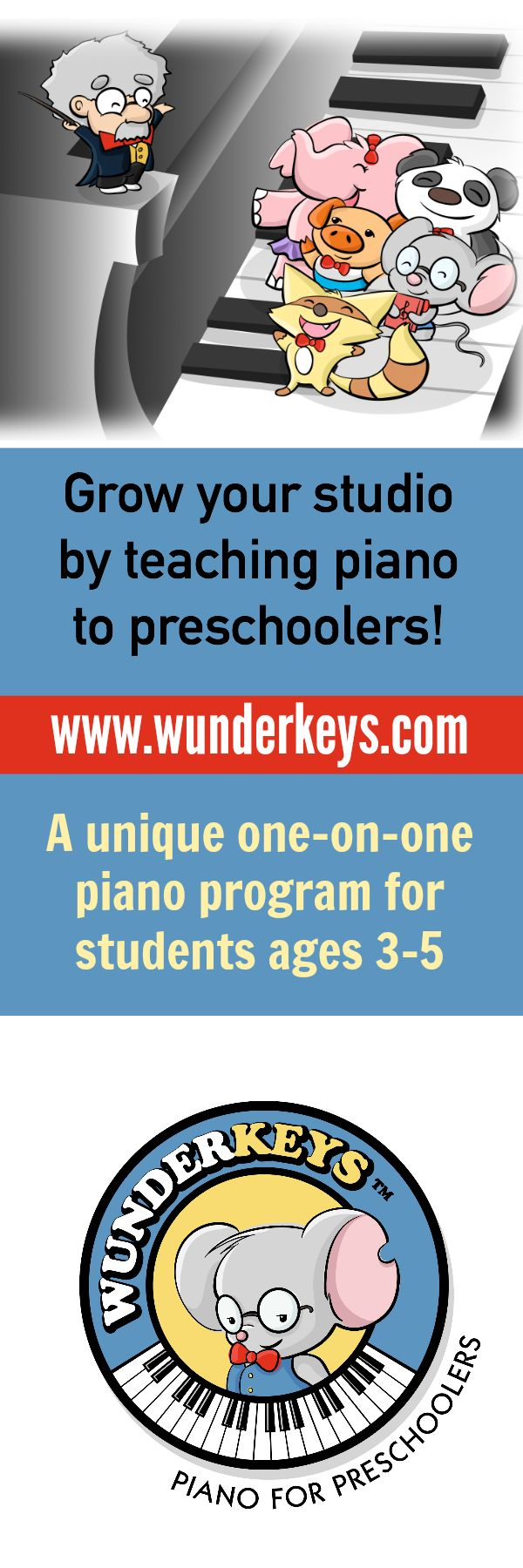 Boost your studio numbers like never before by being the first to offer piano lessons for preschoolers in your community. WunderKeys has NO registration or licensing fees and you won't believe the support we give you in getting started! Check it out at www.wunderkeys.com #PianoForPreschoolers #WunderKeys #Piano #Teaching