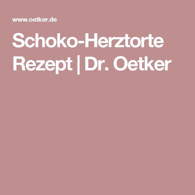 Schoko-Herztorte Rezept | Dr. Oetker