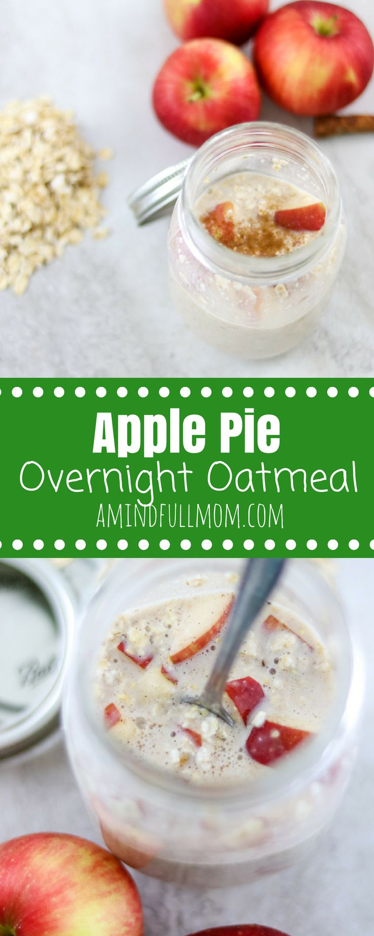 Overnight Apple Pie Oatmeal | Naturally Sweetened Oatmeal Recipe | Overnight Oatmeal Recipe | Dairy Free Oatmeal Recipe | Gluten Free Breakfast Recipe | Gluten Free Apple Pie Oatmeal | Vegan Breakfast Recipe | Easy Vegan Recipe | Healthy Breakfast Recipe