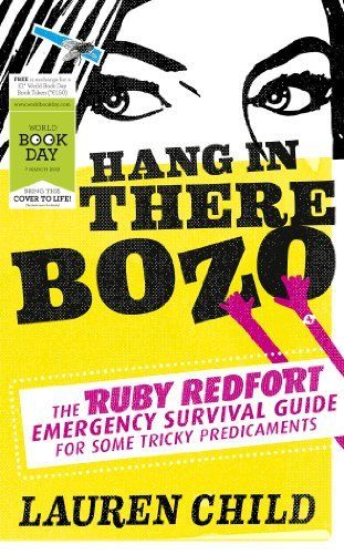 Hang in There Bozo: The Ruby Redfort Emergency Survival Guide for Some Tricky Predicaments by Lauren Child, http://www.amazon.co.uk/dp/0007506368/ref=cm_sw_r_pi_dp_cvG7qb1G4ZW29