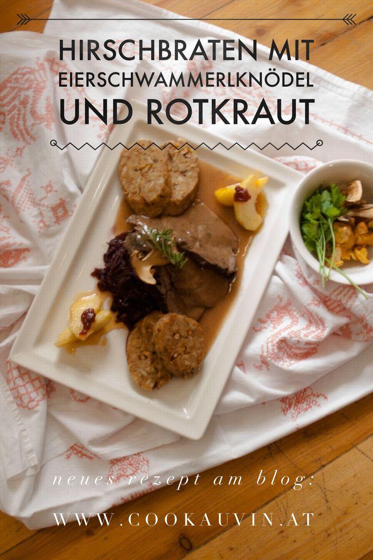 Hirschbraten mit Eierschwammerl Knödel und Apfelrotkraut // roast venison, chanterelle dumplings and red cabbage with Apples, Traditional Food, recipe, Austrian, Salzburger, Lungau