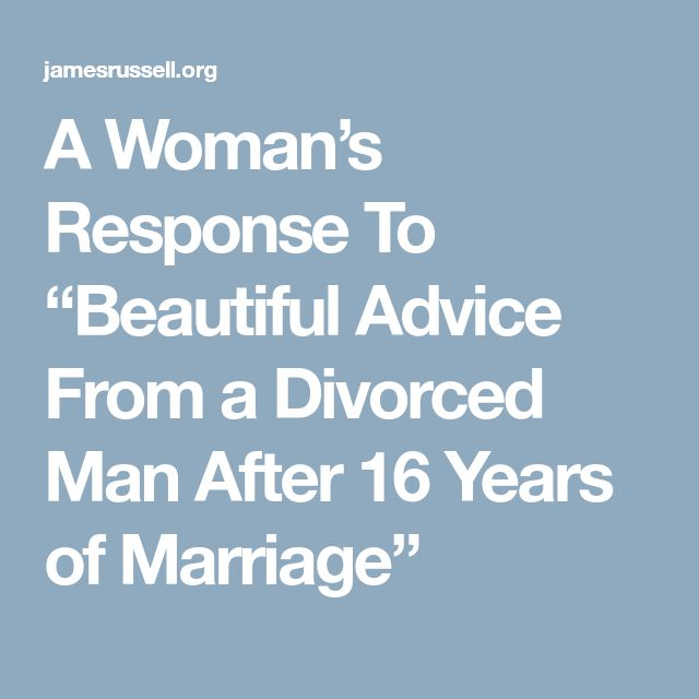 Beautiful advice from a divorced woman