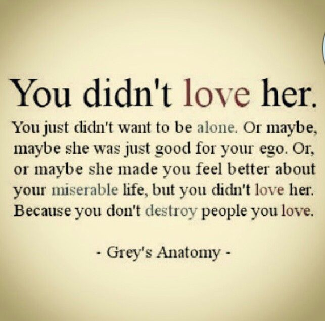 Greys anatomy qoute.. love her?