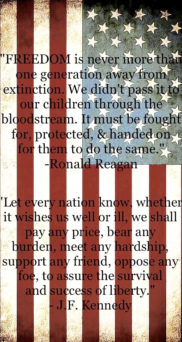 Veterans Day Memorial Day Ronald Reagan quote John F Kennedy quote JFK Military American flag