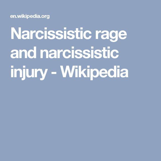 Narcissistic rage and narcissistic injury - Wikipedia