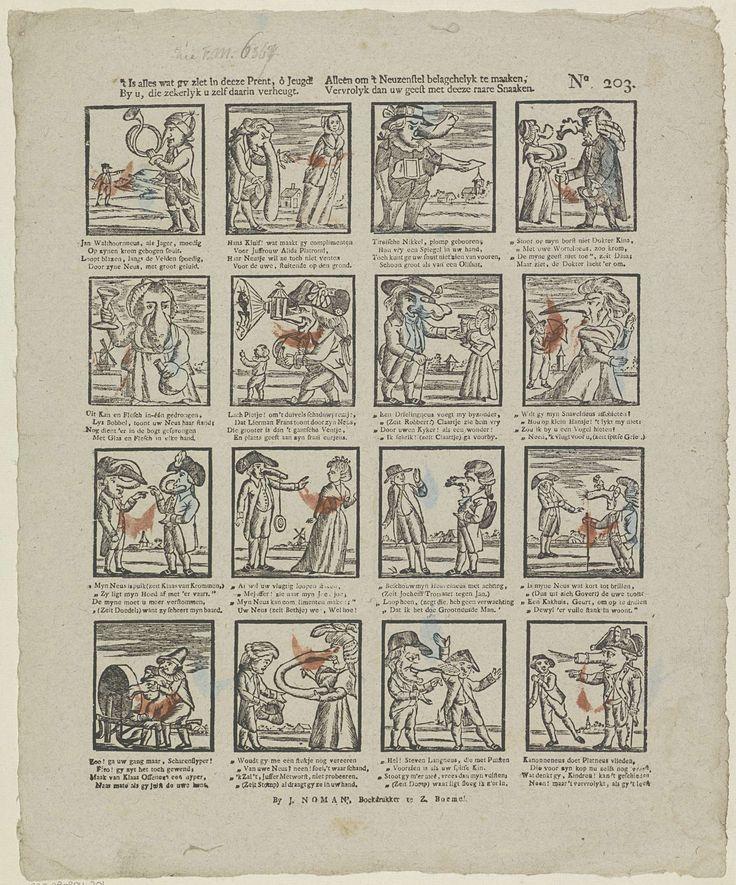 Johan Noman | 't Is alles wat gy ziet in deeze prent, ô jeugd! / By u, die zekerlyk u zelf daarin verheugt. / Alleen om 't neuzenstel belagchelyk te maaken, / Vervrolyk dan uw geest met deeze raare snaaken, Johan Noman, Anonymous, 1806 - 1830 | Blad met 16 komische voorstellingen van figuren met grote en misvormde neuzen. Onder elke afbeelding een vierregelig vers. Genummerd rechtsboven: No. 203.