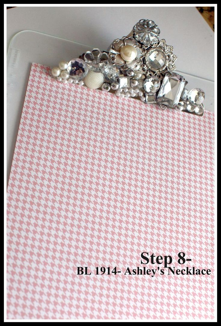 blingage on top of clipboard, love that!  Sooooo going to make/have that in my office!