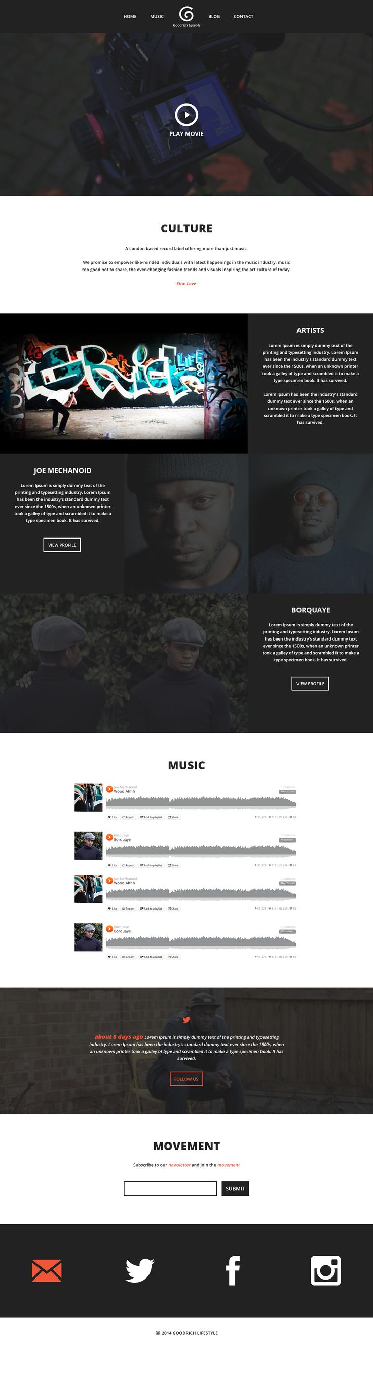 Goodrich Lifestyle is a London based record label that consists of three main artists offering more than just music. The label offers a platform for arts and creativity in the United Kingdom.  This is a WIP front page mock-up of the new Goodrich site.