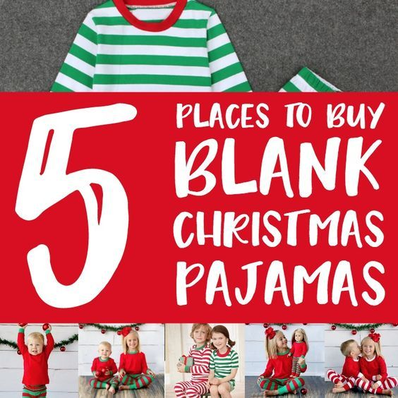 List of retailers selling blank Christmas themed pajamas for Silhouette Cameo or Cricut Explore or Maker crafters. Embellish with heat transfer vinyl (htv).
