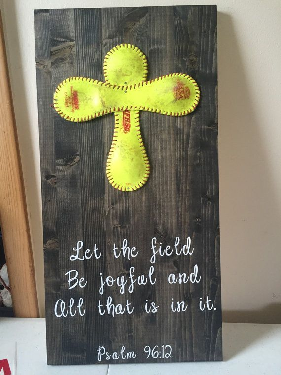 Let the field be joyful softball sign by MearsCreations on Etsy