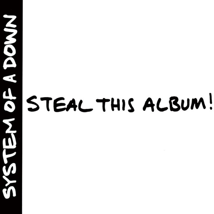 Steal This Album! (Alternative Version) (System Of A Down)
