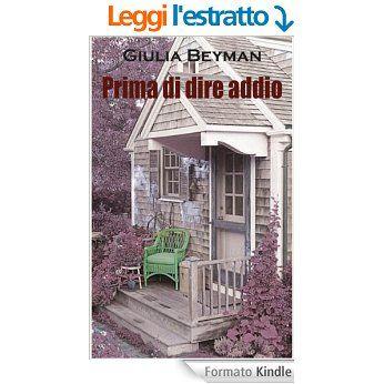 Prima di dire addio (Nora Cooper Mysteries Vol. 1) eBook: Giulia Beyman: Amazon.it: Libri